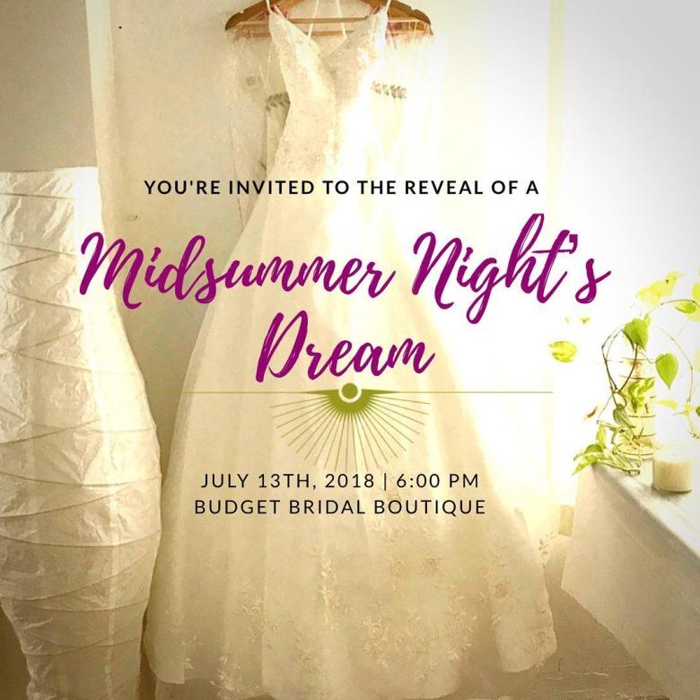 POSTPONED: Midsummer Night's Dream Dress Reveal