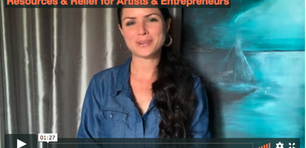 Artists & Entrepreneurs: Emergency Relief & Resources for Those Affected by COVID-19